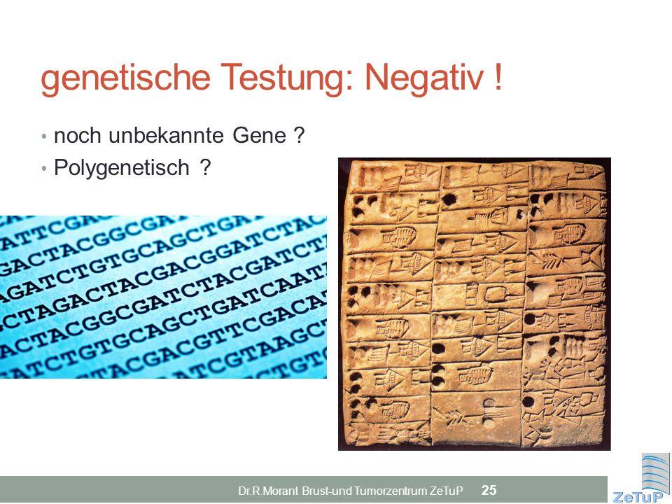 genetische Testung: Negativ !