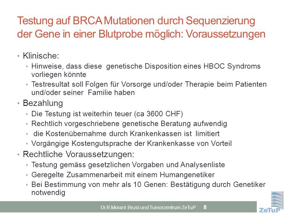 Testung auf BRCA Mutationen durch Sequenzierung der Gene in einer Blutprobe möglich: Voraussetzungen