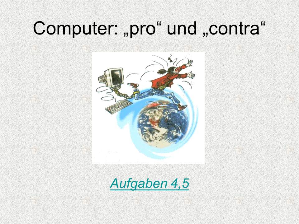 "Computer: ""pro und ""contra"