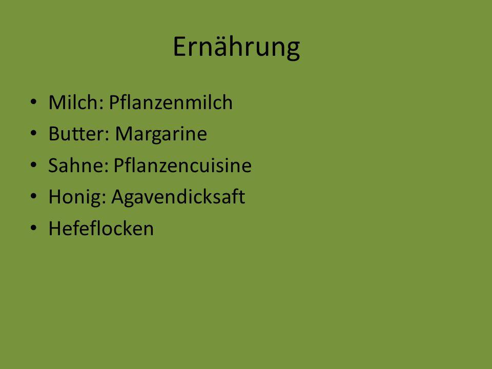 Ernährung Milch: Pflanzenmilch Butter: Margarine