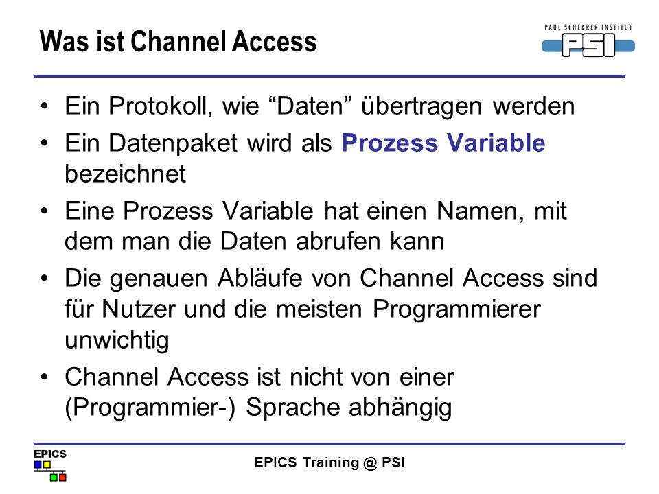 Was ist Channel Access Ein Protokoll, wie Daten übertragen werden