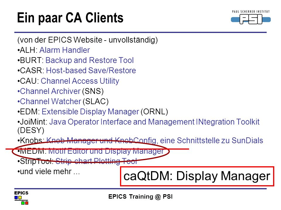 Ein paar CA Clients caQtDM: Display Manager