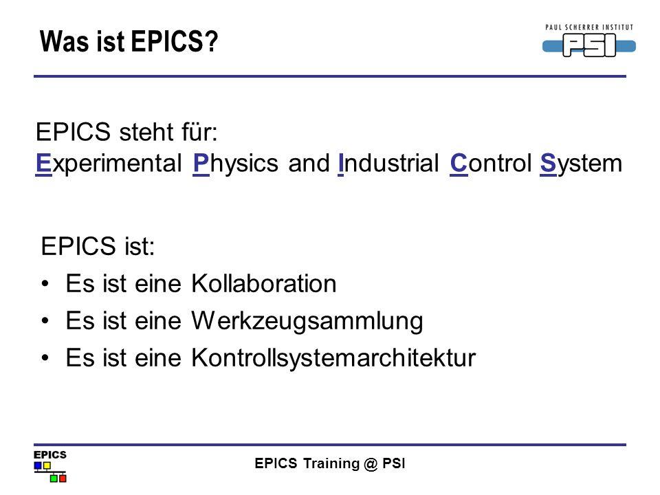 Was ist EPICS EPICS steht für:
