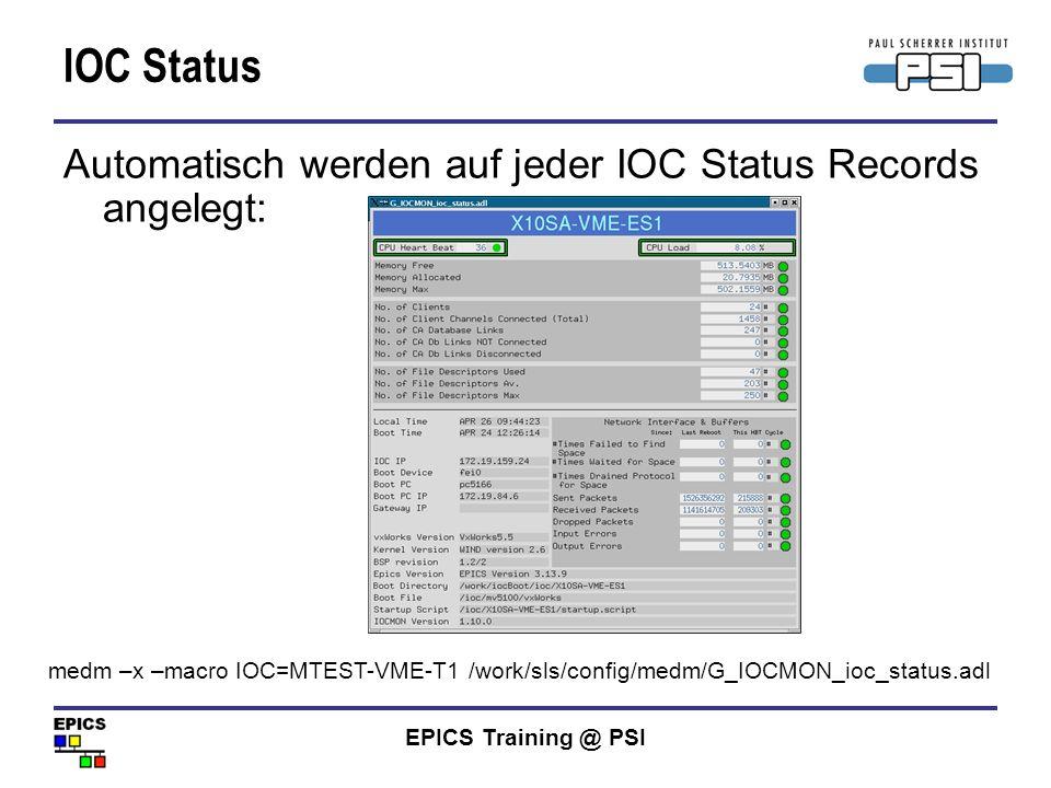 IOC Status Automatisch werden auf jeder IOC Status Records angelegt: