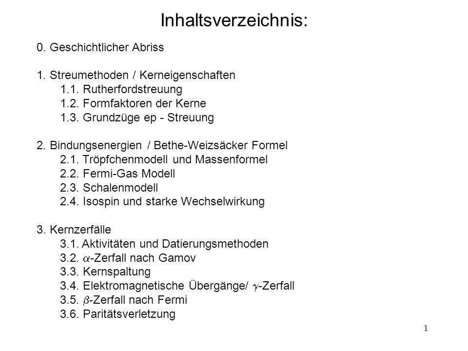 Inhaltsverzeichnis: 0. Geschichtlicher Abriss