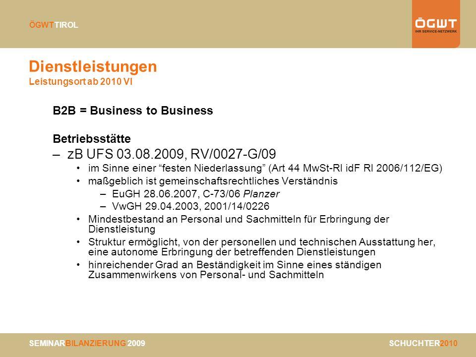 Dienstleistungen Leistungsort ab 2010 VI