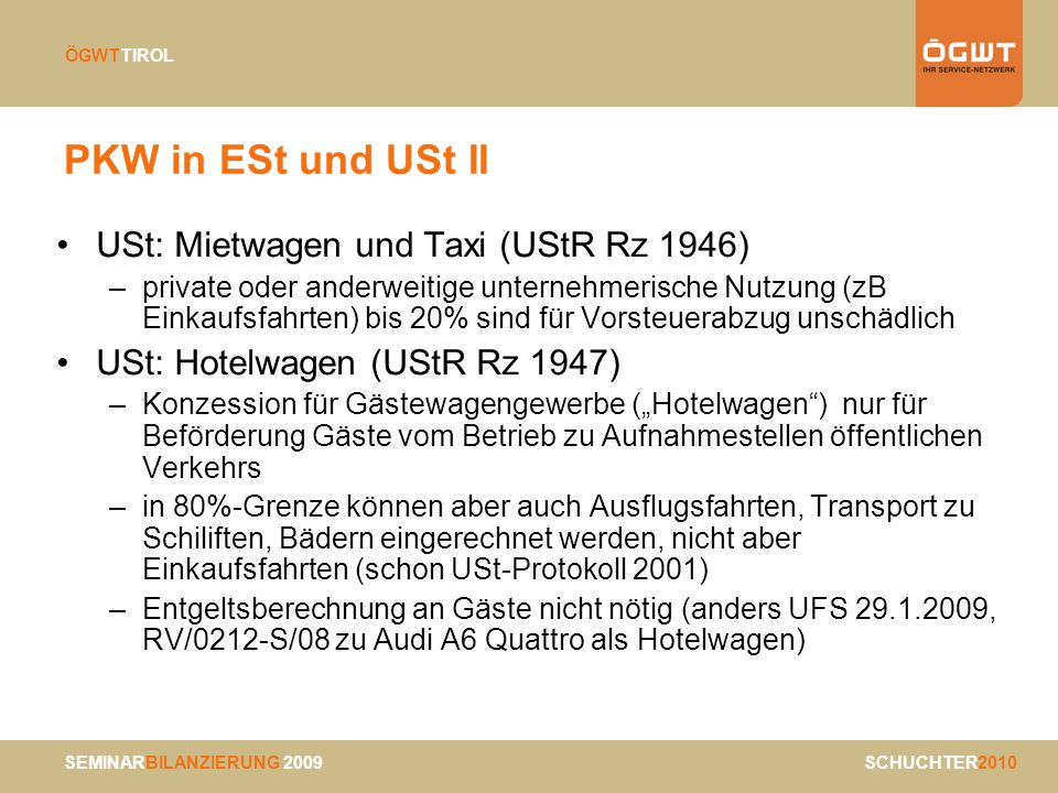 PKW in ESt und USt II USt: Mietwagen und Taxi (UStR Rz 1946)
