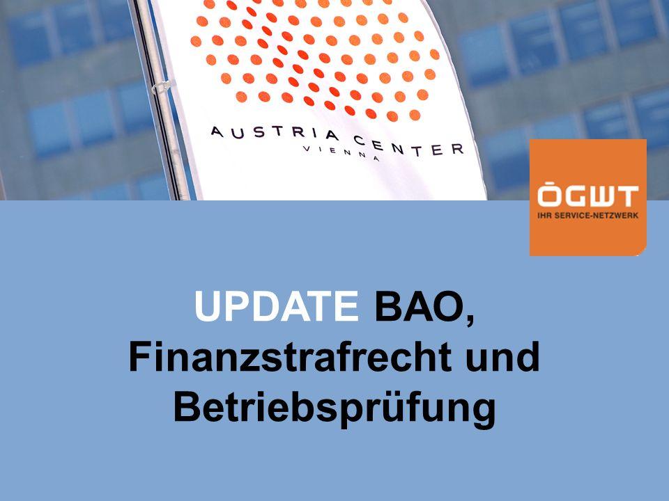 UPDATE BAO, Finanzstrafrecht und Betriebsprüfung
