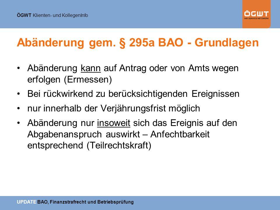 Abänderung gem. § 295a BAO - Grundlagen