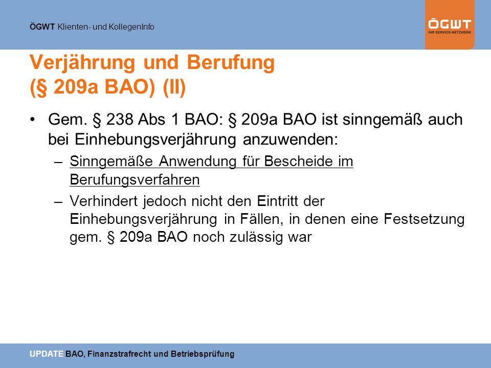 Verjährung und Berufung (§ 209a BAO) (II)