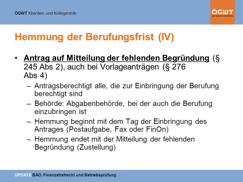 Hemmung der Berufungsfrist (IV)