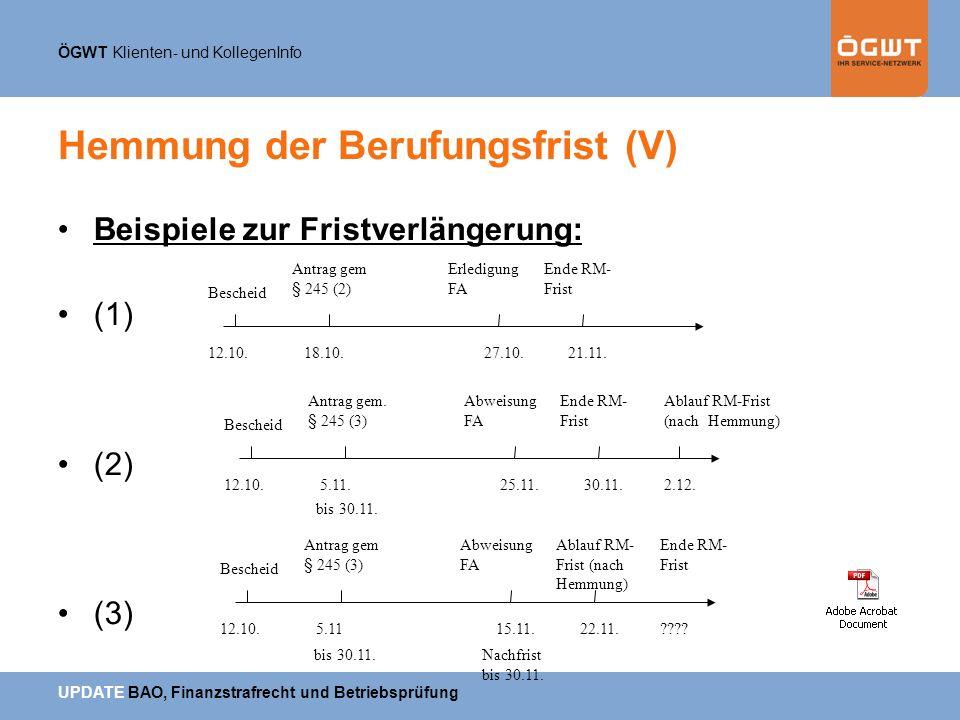 Hemmung der Berufungsfrist (V)