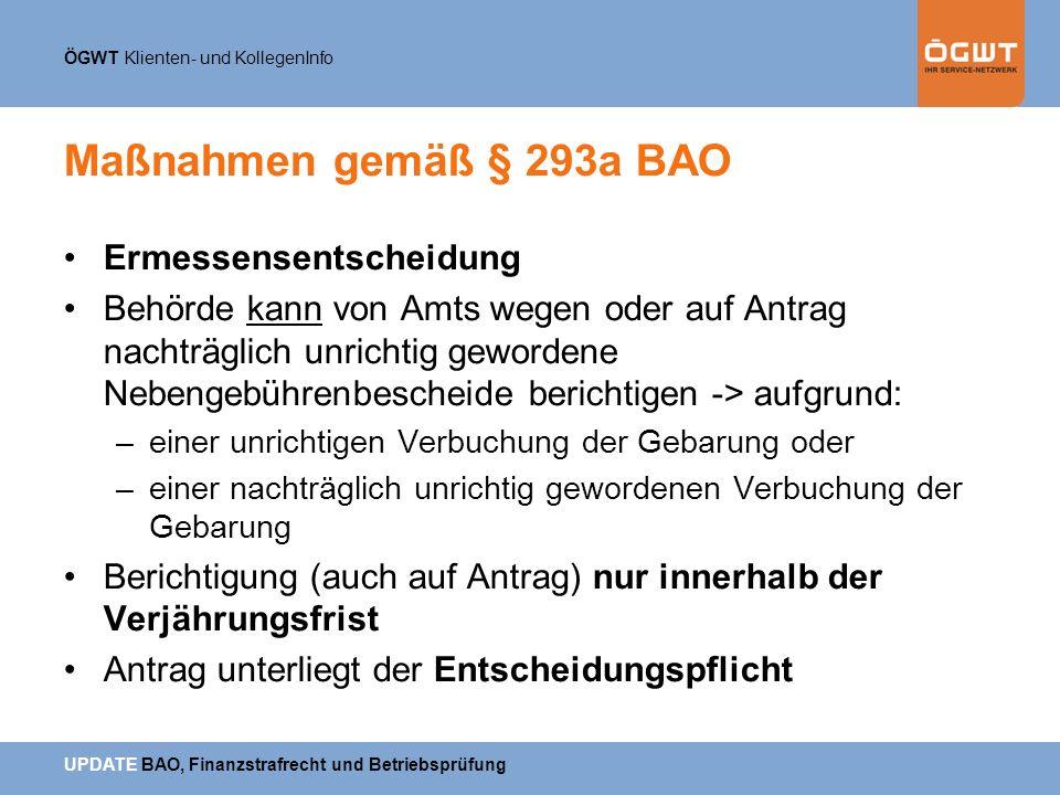 Maßnahmen gemäß § 293a BAO Ermessensentscheidung