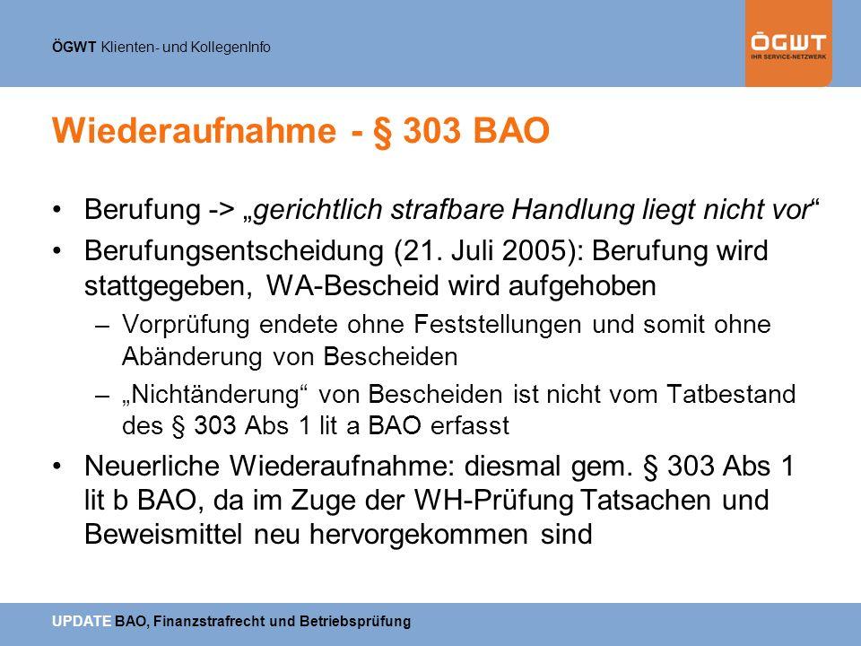 """Wiederaufnahme - § 303 BAO Berufung -> """"gerichtlich strafbare Handlung liegt nicht vor"""