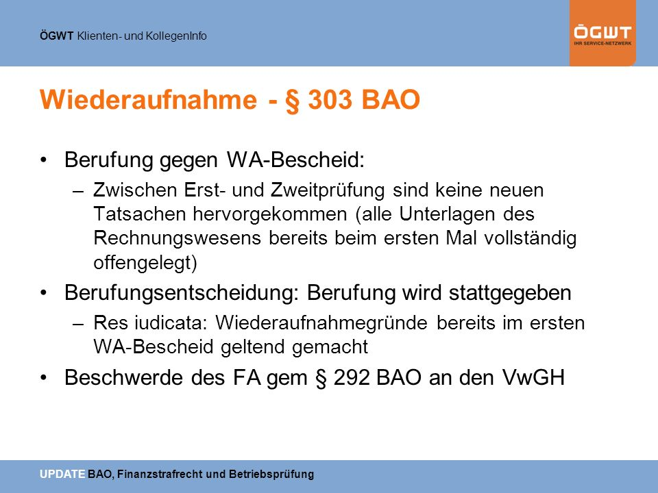 Wiederaufnahme - § 303 BAO Berufung gegen WA-Bescheid: