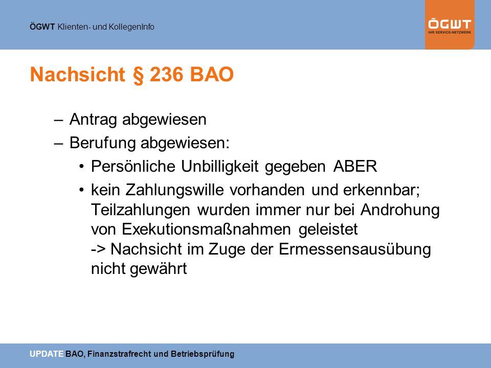 Nachsicht § 236 BAO Antrag abgewiesen Berufung abgewiesen: