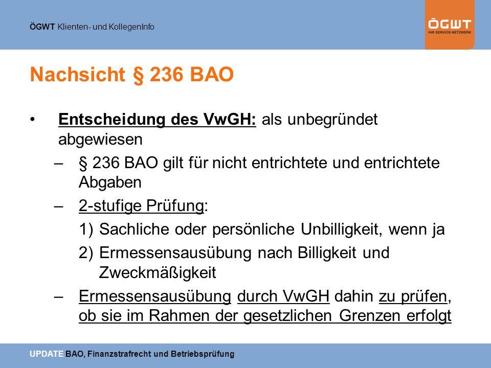 Nachsicht § 236 BAO Entscheidung des VwGH: als unbegründet abgewiesen