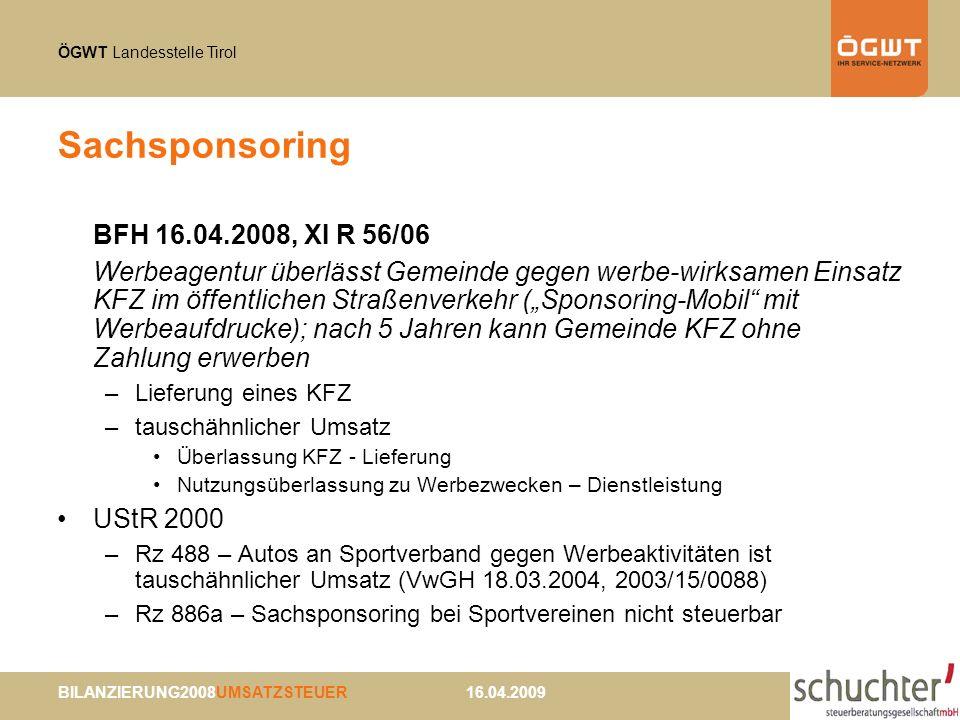Sachsponsoring BFH 16.04.2008, XI R 56/06
