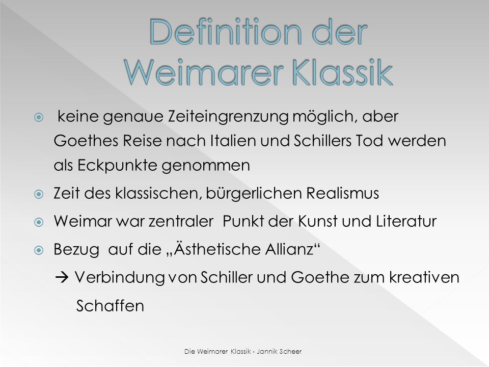 die weimarer klassik jannik scheer ppt video. Black Bedroom Furniture Sets. Home Design Ideas