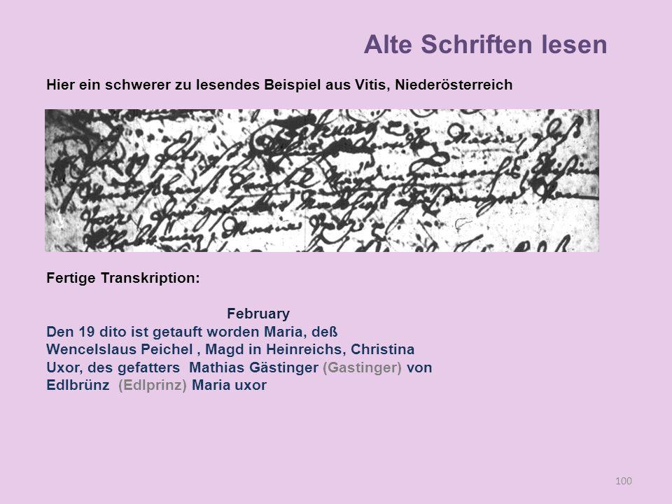 Alte Schriften lesen Hier ein schwerer zu lesendes Beispiel aus Vitis, Niederösterreich. Fertige Transkription: