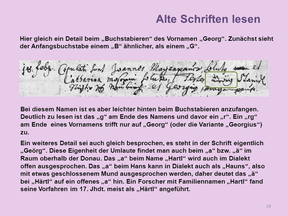 """Alte Schriften lesen Hier gleich ein Detail beim """"Buchstabieren des Vornamen """"Georg . Zunächst sieht."""