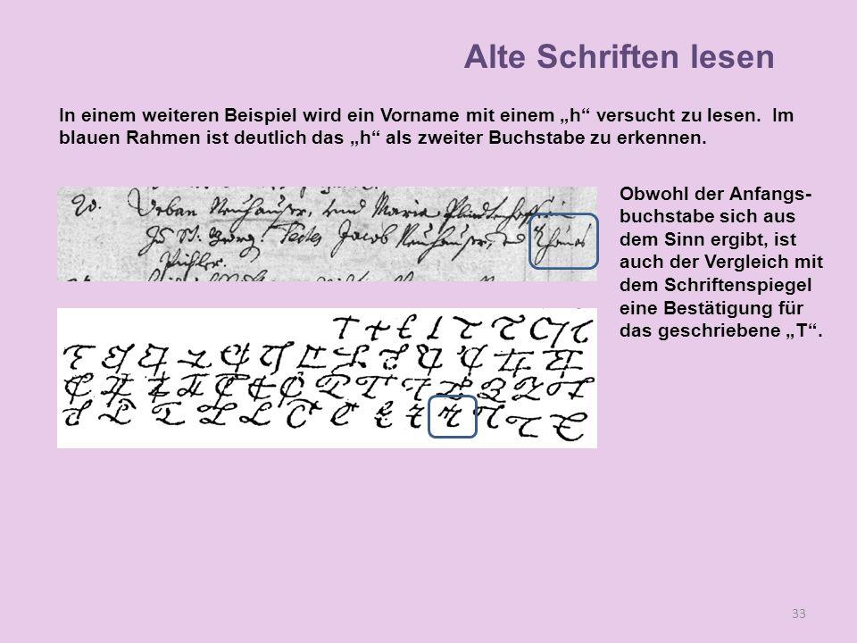 """Alte Schriften lesen In einem weiteren Beispiel wird ein Vorname mit einem """"h versucht zu lesen. Im."""