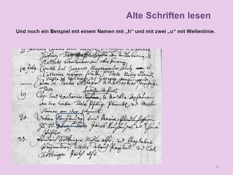 """Alte Schriften lesen Und noch ein Beispiel mit einem Namen mit """"h und mit zwei """"u mit Wellenlinie."""