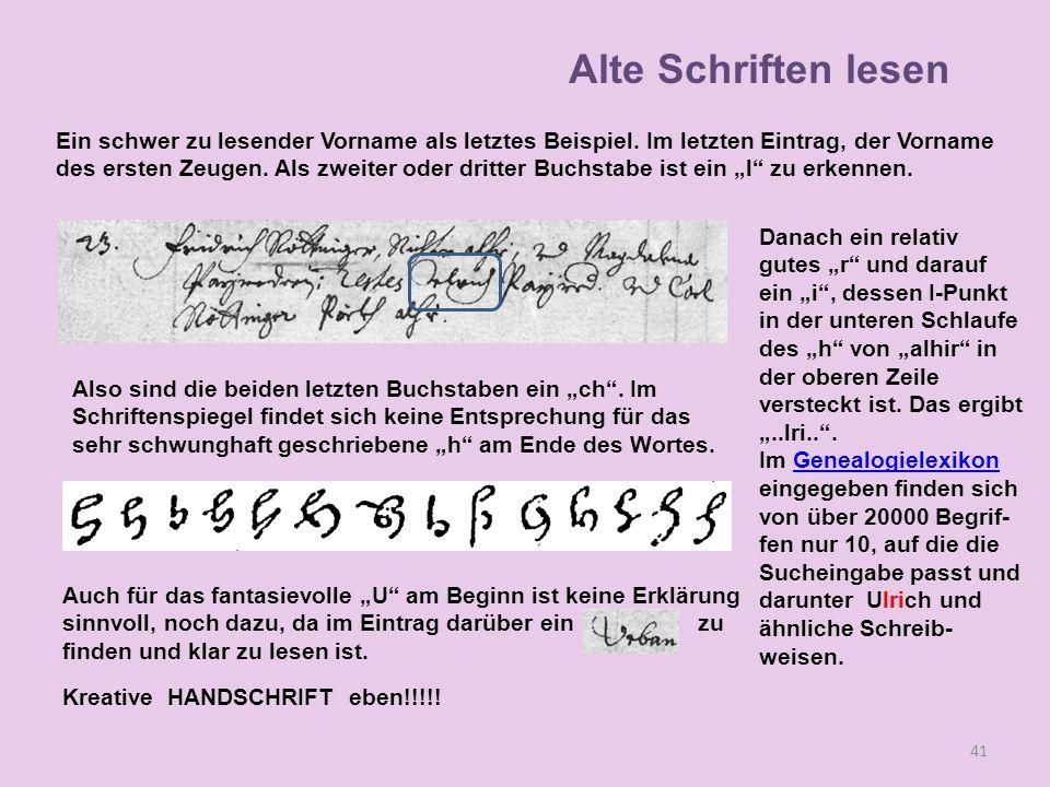 Alte Schriften lesen Ein schwer zu lesender Vorname als letztes Beispiel. Im letzten Eintrag, der Vorname.