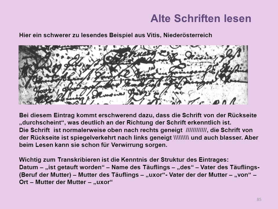 Alte Schriften lesen Hier ein schwerer zu lesendes Beispiel aus Vitis, Niederösterreich.
