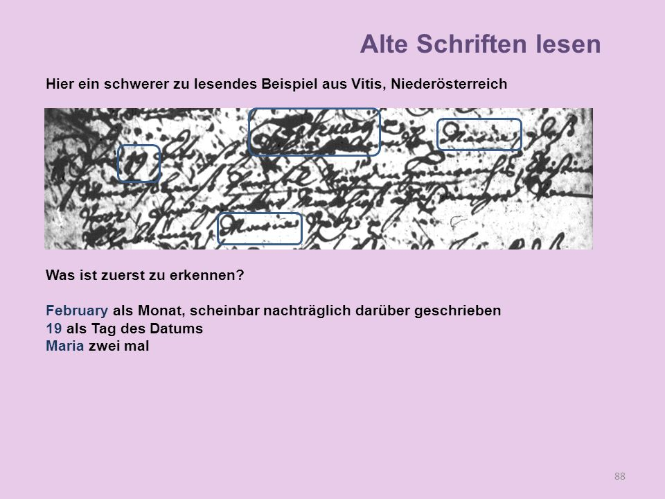 Alte Schriften lesen Hier ein schwerer zu lesendes Beispiel aus Vitis, Niederösterreich. Was ist zuerst zu erkennen