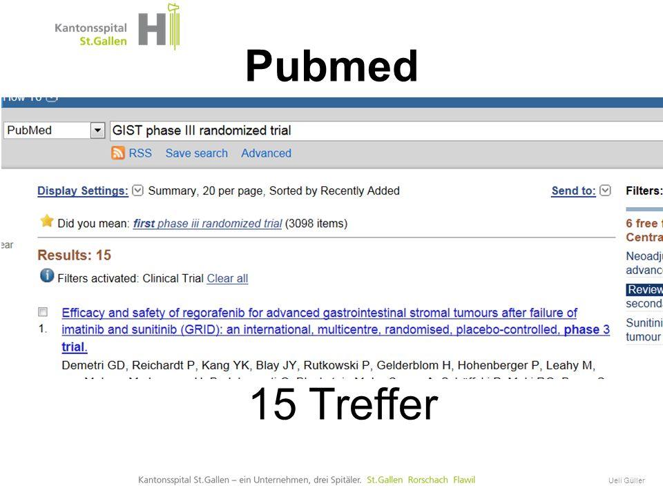 Pubmed Titel der Präsentation 15 Treffer Ueli Güller 14. Januar 03