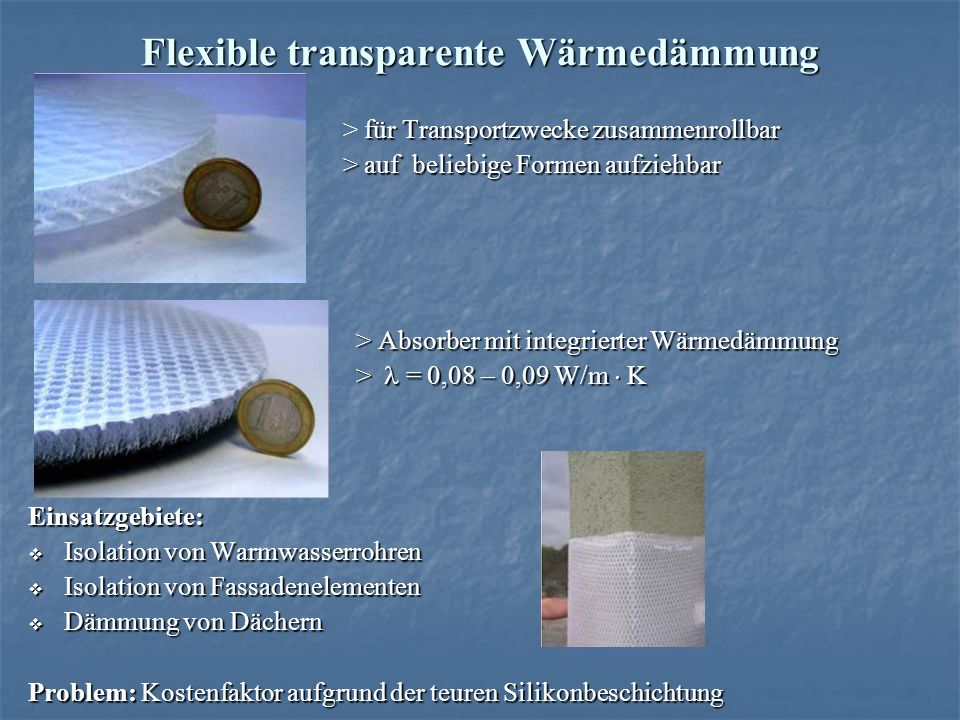 Flexible transparente Wärmedämmung