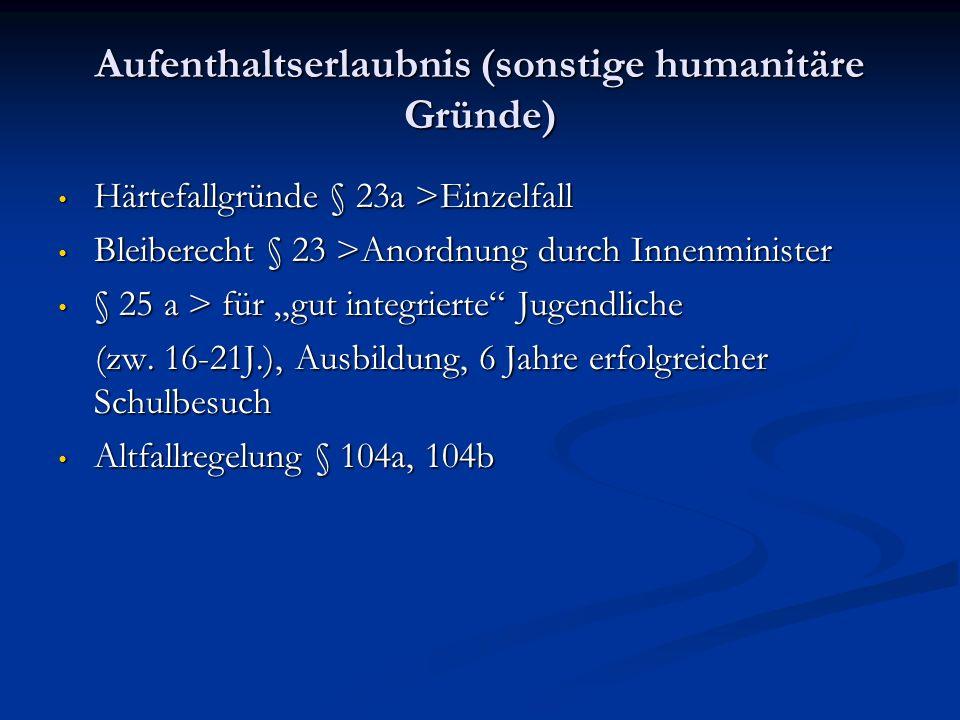 Aufenthaltserlaubnis (sonstige humanitäre Gründe)