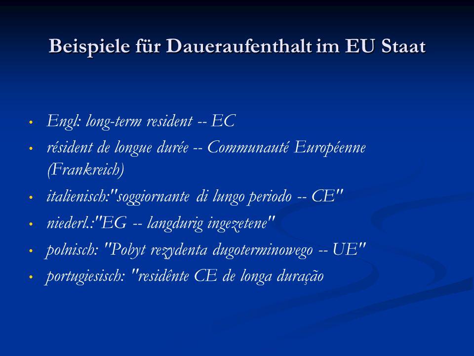 Beispiele für Daueraufenthalt im EU Staat