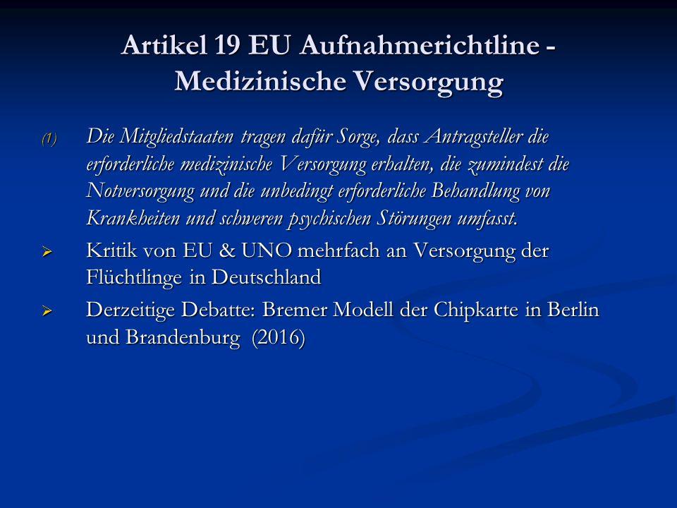 Artikel 19 EU Aufnahmerichtline - Medizinische Versorgung