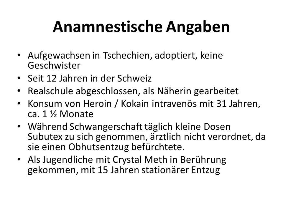 Anamnestische Angaben