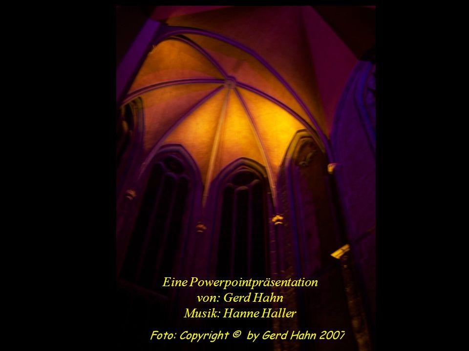 Eine Powerpointpräsentation von: Gerd Hahn Musik: Hanne Haller