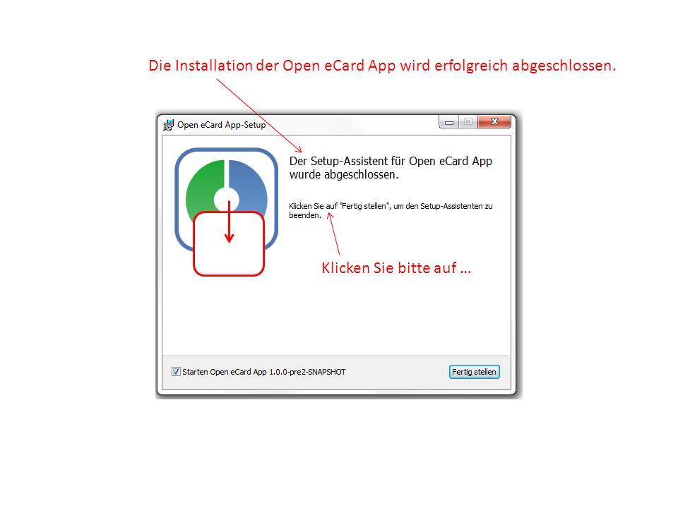 Die Installation der Open eCard App wird erfolgreich abgeschlossen.