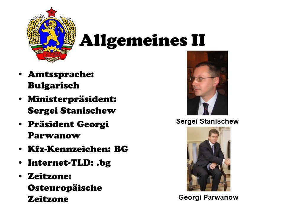 Allgemeines II Amtssprache: Bulgarisch