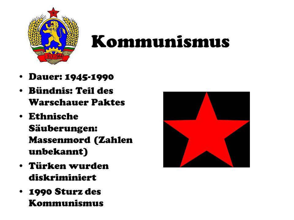 Kommunismus Dauer: 1945-1990 Bündnis: Teil des Warschauer Paktes
