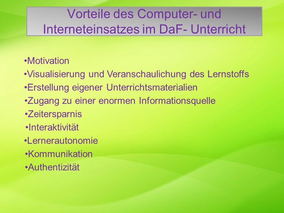 Vorteile des Computer- und Interneteinsatzes im DaF- Unterricht