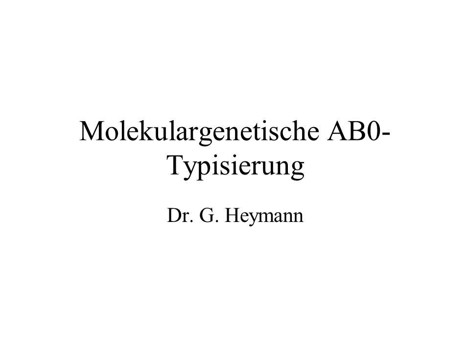 Molekulargenetische AB0-Typisierung