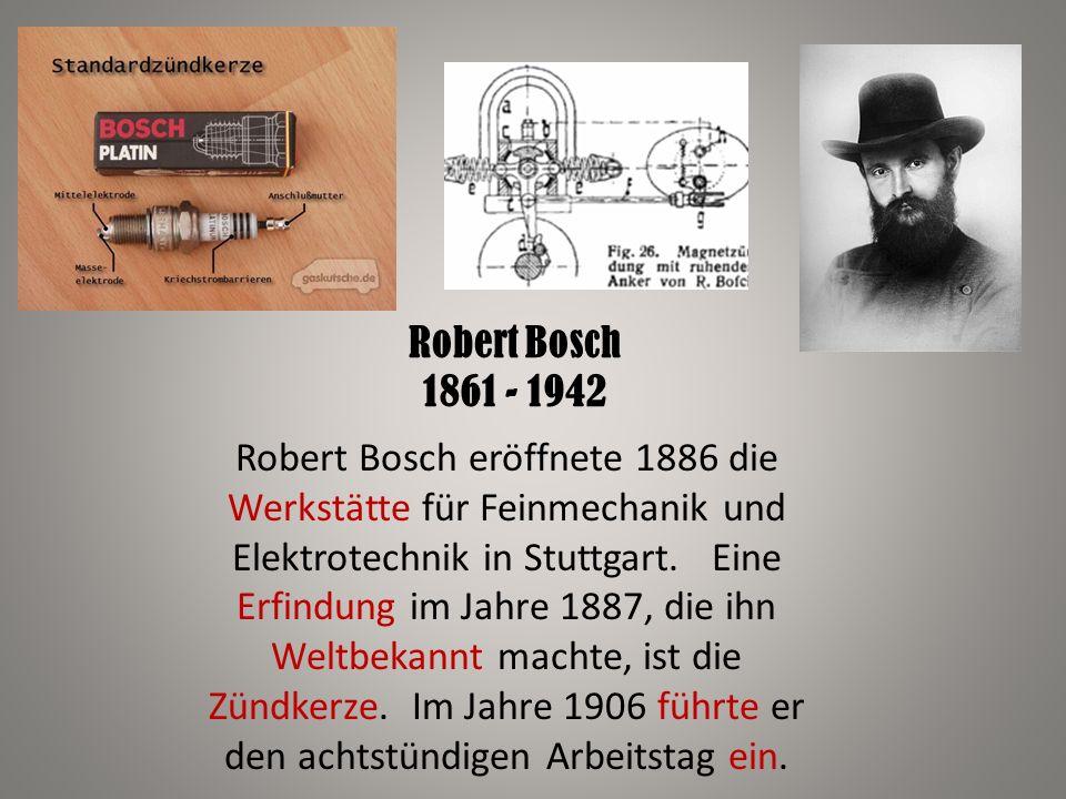 Robert Bosch 1861 - 1942