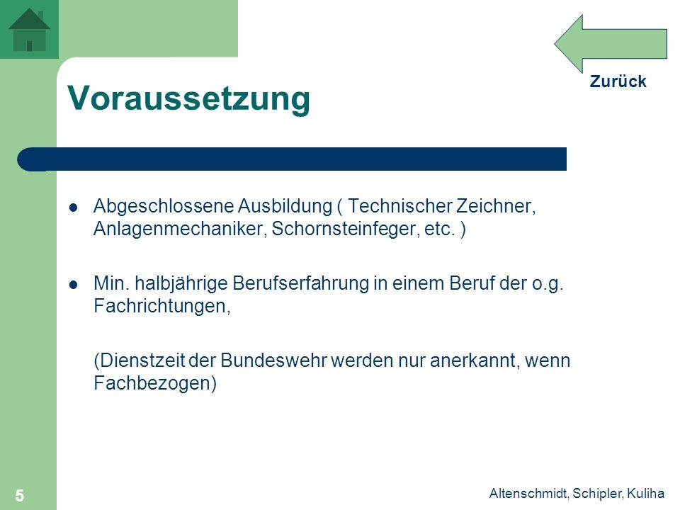 Voraussetzung Abgeschlossene Ausbildung ( Technischer Zeichner, Anlagenmechaniker, Schornsteinfeger, etc. )