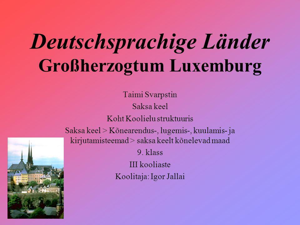 Deutschsprachige Länder Großherzogtum Luxemburg
