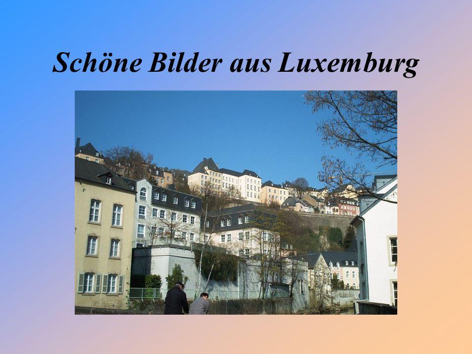 Schöne Bilder aus Luxemburg
