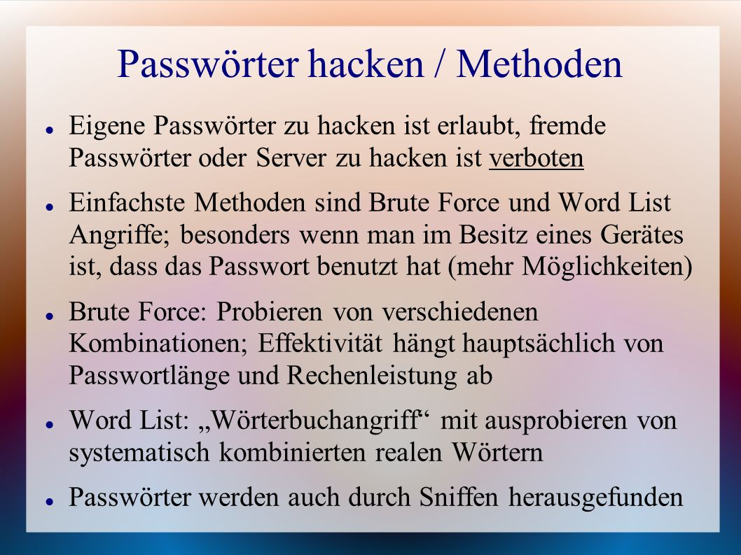 Passwörter hacken / Methoden