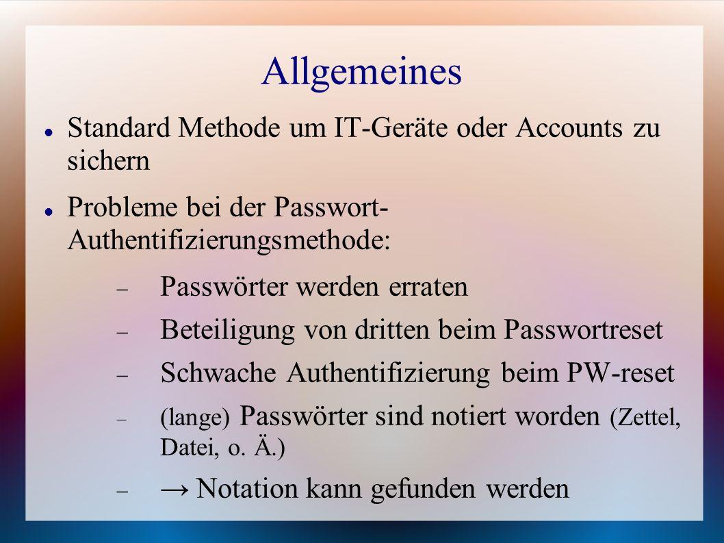 Allgemeines Standard Methode um IT-Geräte oder Accounts zu sichern