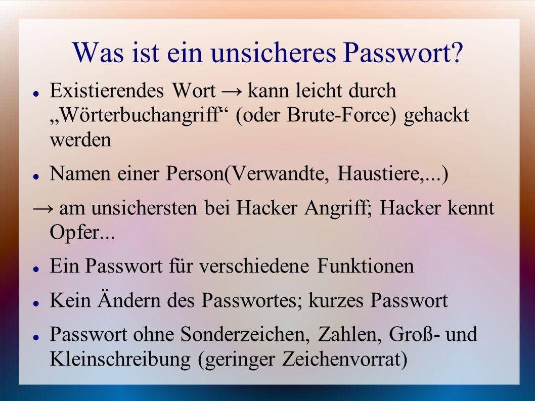 Was ist ein unsicheres Passwort