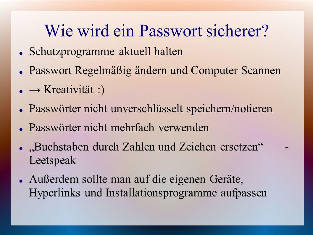 Wie wird ein Passwort sicherer